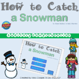 How to Catch a Snowman Auditory Comprehension BOOM Cards