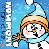 How to Catch a Snowman Book Companion