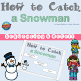 How to Catch a Snowman Sequencing | Retell for BOOM Cards