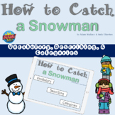 How to Catch a Snowman Vocabulary, Describing, and Categor
