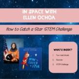 How to Catch a Star With Ellen Ochoa STEM Challenge