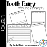 Tooth Fairy Writing Prompts