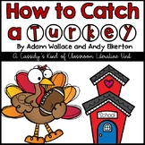 How to Catch a Turkey Book Unit