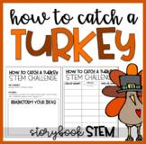 How to Catch a Turkey   Create a Turkey Trap   Read Aloud + STEM Challenge