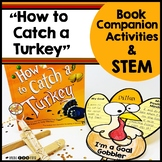 Thanksgiving STEM Activities How to Catch a Turkey