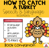 How to Catch a Turkey: Speech & Language Activities