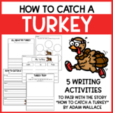How to Catch a Turkey - Writing Activities