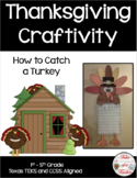 How to Catch a Turkey ~ Writing Activity
