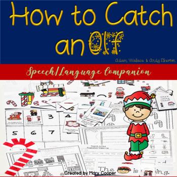 How to Catch an Elf: A Speech Language Book Companion