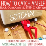 How to Catch an Elf Activity Packet & STEM Challenge