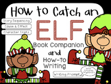 How to Catch an Elf Book Companion & Writing Prompt