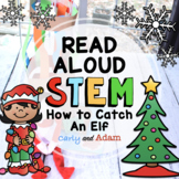 How to Catch an Elf Trap Christmas Read Aloud STEM Activity