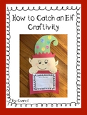 How to Catch an Elf Craftivity