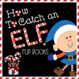 How to Catch an Elf Flip Book Templates