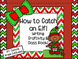 How to Catch an Elf- Holiday Writing Craftivity