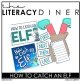 How to Catch an Elf - Kindergarten Interactive Read Aloud: