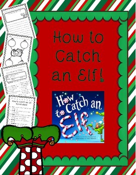 How to Catch an Elf Reading, Writing and Grammar Packet