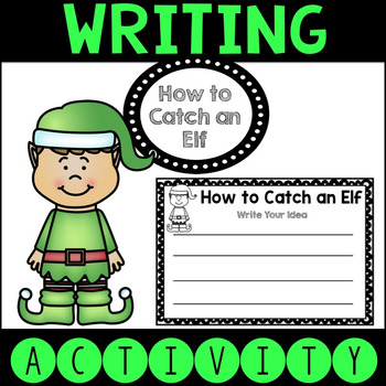 How to Catch an Elf Writing Activity