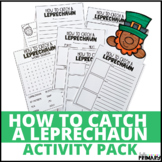 How to Catch a Leprechaun Activity Pack