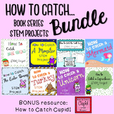 How to Catch... book series STEM BUNDLE