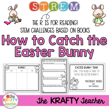 How to Catch the Easter Bunny - Book and STEM Activity for Spring