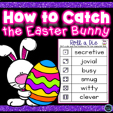 How to Catch the Easter Bunny Character Traits Activities Bundle