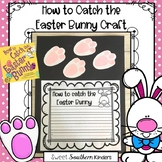 How to Catch the Easter Bunny Craft: Easter Craft: Easter Bunny Craft