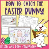 How to Catch the Easter Bunny Lesson Plan and Book Companion