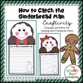 How to Catch a Gingerbread Man Craft