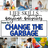 How to Change the Garbage Life Skill Anytime Activity | Life Skills Activities