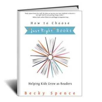 """How to Choose """"Just Right"""" Books: Helping Kids Grow as Readers"""