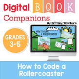 How to Code a Rollercoaster Digital Book Companion - Grades 3-5