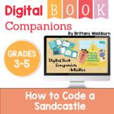 How to Code a Sandcastle Digital Book Companion - Grades 3-5