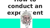 How to Conduct an Experiment Lesson