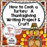 Thanksgiving Writing Activity:  How to Cook a Turkey Writi