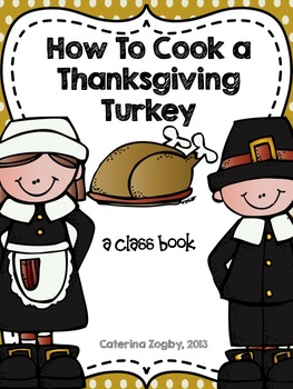 How to Cook a Turkey Class Book - Common Core