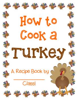 How to Cook a Turkey Class Recipe Book