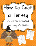 How to Cook a Turkey {Differentiated Writing}