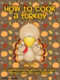 How to Cook a Turkey {Writing Craftivity and Cookbook}