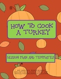 How to Cook a Turkey in First Grade