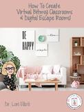 How to Create Bitmoji Virtual Classrooms & Digital Escape Rooms