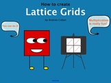 How to Create Lattice Grids: The Effective Way to Teach La