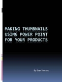 How to Create Thumbnails Using Power Point