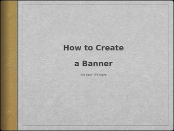 How to Create a Banner for Your TPT Store