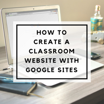 How to Create a Classroom Website with Google Sites