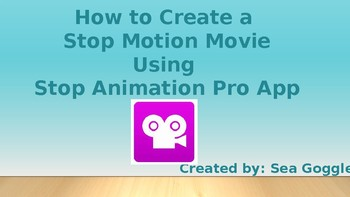 How to Create a Stop Motion Movie with Stop Motion Pro App