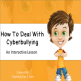 How to Deal with Cyberbullying - An Interactive PowerPoint / Whiteboard Lesson