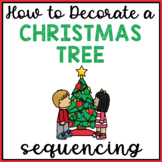 How to Decorate a Christmas Tree Sequencing & Writing Activity Differentiated