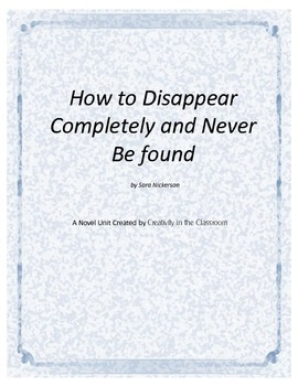 How to Disappear Completely and Never Be Found Novel Unit Plus Grammar