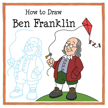 Ben Franklin Drawing Tutorial: How to Draw Benjamin Franklin